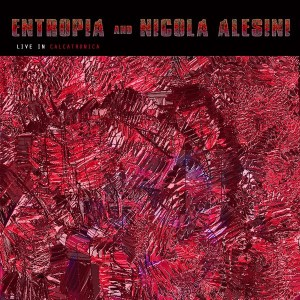 Live in Calcatronica (featuring Nicola Alesini)