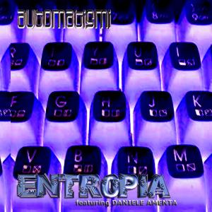 Automatismi featuring Daniele Amenta